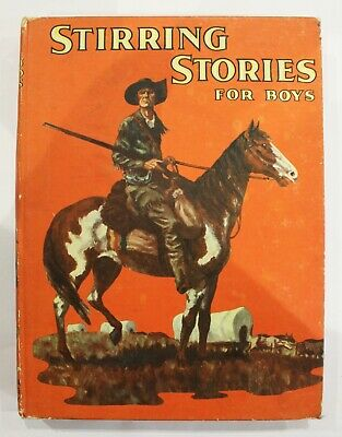 Stirring Stories for Boys 1930s Vintage Book with Illustrations