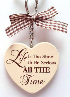 Heart Key ring LIFE is too short to be serious All the Time !! Cream and Brown