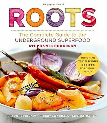 Roots: The Complete Guide to the Underground Su, Pedersen..