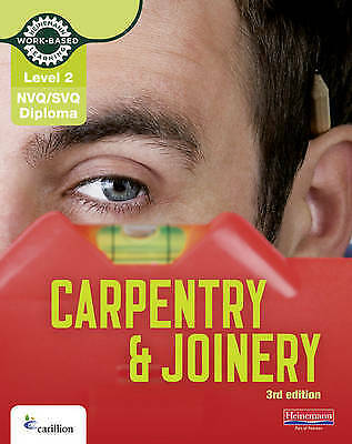 Level 2 NVQ/SVQ Diploma Carpentry and Joinery Candidate Handbook 3rd Edition...