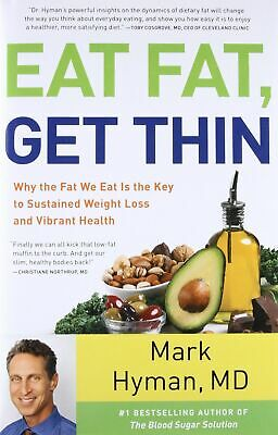 Eat Fat, Get Thin🔥by Mark Hyman🔥Not Physical book🔥⭐PDF⭐2019