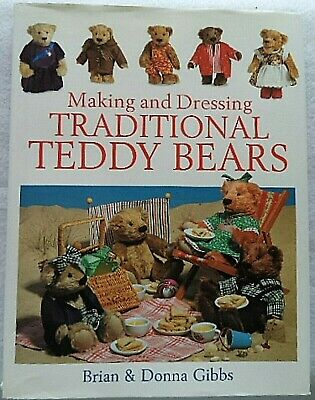 Making and Dressing Traditional Teddy Bears craft book