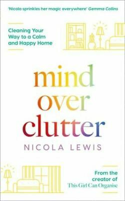 Mind Over Clutter by Nicola Lewis NEW