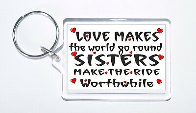 Love Makes The World Go Round, Sisters, Novelty Keyring, Ideal Gift/Present