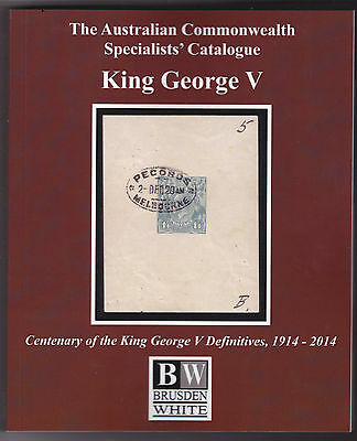 Australia BW Specialists Catalogue King George V 2014 Edition