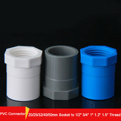 "PVC Straight Connector,20-50mm Socket to 1/2"" -1.5"" Female Thread Pipe Adapter"