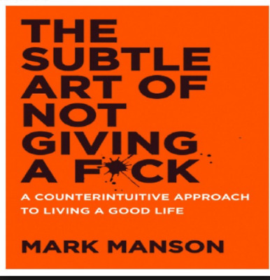 Subtle Art Not Giving F*ck Counter intuitive Approach Pdf  Epub  Mobi Kindle