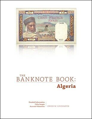 Algeria chapter from new catalog of world notes, The Banknote Book