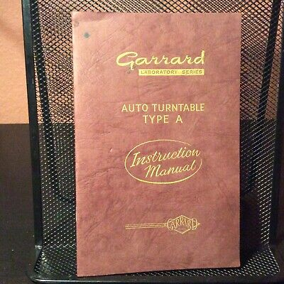 *Garrard Laboratory Series, Auto Turntable Type A Instruction Manual Pamphlet