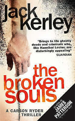 The Broken Souls (Carson Ryder, Book 3), Kerley, Jack, New Book