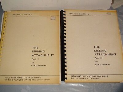 Knitting Machine Magazine/ Book: The Ribbing Attachment 1 & 2 By Mary Weaver