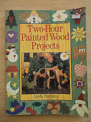 Two-Hour Painted Wood Projects~Linda Durbano~42 Projects~Folk Art~144pp P/B~2001