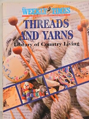 The Weekly Times Threads and Yarns Library of Country Living