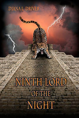 Ninth Lord of the Night, Driver, Diana L, New Book
