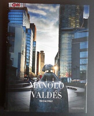 Manolo Valdes: Broadway by James T. Murray - Assouline Book HC w/DJ