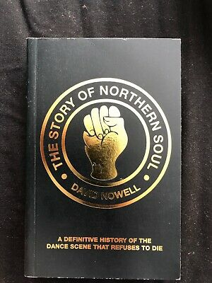 The Story Of Northern Soul David Nowell