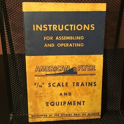 Instructions for Assembling & Operating American Flyer 3/16 Scale Trains & Equip