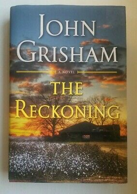 The Reckoning: A Novel  by John Grisham Hardcover, 1st Edition 2018