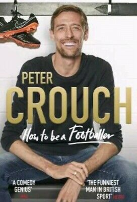How to Be a Footballer | Peter Crouch
