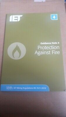 IET Guidance Note 4: Protection Against Fire 18th Edition, 2018
