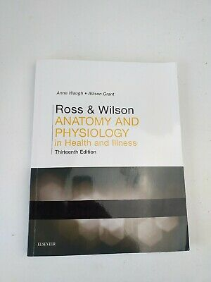 Ross & Wilson Anatomy and Physiology in Health and Illness, 13th Edition 2018