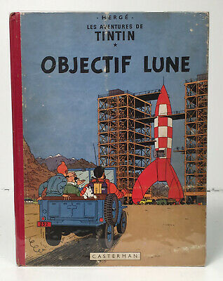 959aa3ca3be COLLECTION TINTIN HERGE Tintin Objectif Lune B8 1953 Cote Bdm 500 ...