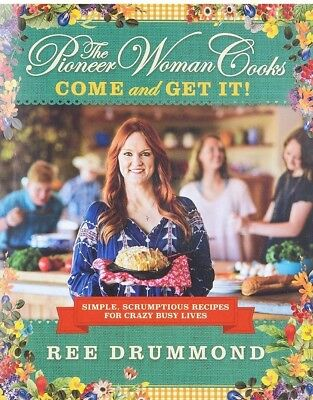 The Pioneer Women Cooks: Come and Get IT! 2015