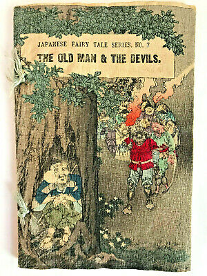 Japanese Fairy Tales Series No. 7 THE OLD MAN & THE DEVILS 1898 chirimen crepe