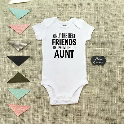5974c5a75 Only The Best Friends Get Promoted To Aunt Pregnancy Announcement Baby One  Piece