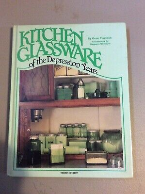 Kitchen Glassware of the Depression Years Gene Florence 3rd Edition