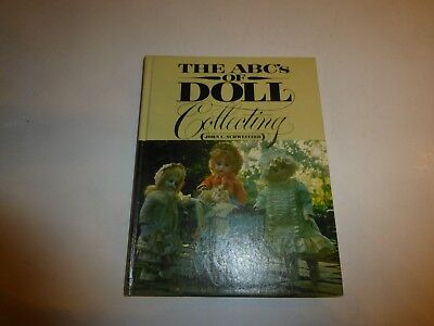 THE ABC'S OF DOLL COLLECTING by John C. Schweitzer Hardback Edition HB B306