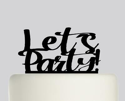 Let´s Party! Acrylic Cake topper .603