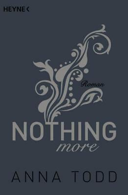 Nothing more: Roman (After, Band 6) von Todd, Anna