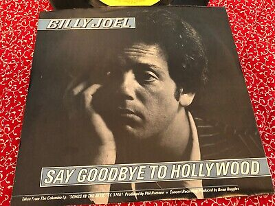 """Billy Joel Picture Sleeve Vinyl 45, """"Say Goodbye To Hollywood"""""""