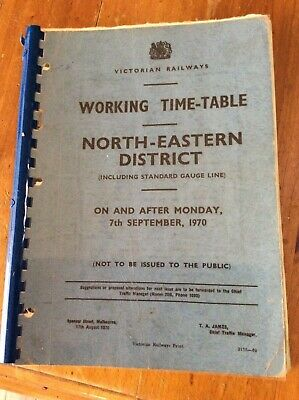 Victorian Railways Working Time Table - North Eastern District 1970