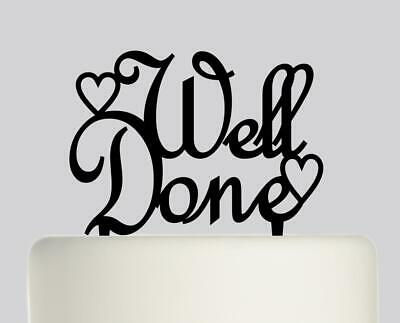 Well done, Congratulations Acrylic Cake topper .663