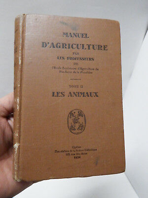 Textbook of agriculture Manuel d'Agriculture Vol.II Les Animaux (Animals) 1934