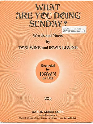 """Partition Sheetmusic""""What are you doing Sunday"""" Dawn,Toni Wine,Irwin Levine 1970"""