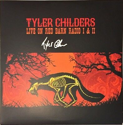 TYLER CHILDERS Auto Signed LIVE ON RED BARN RADIO Vinyl LP Album w/COA *RARE*