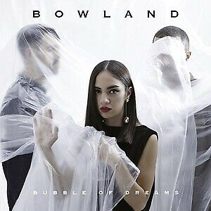 |204316| Bowland - Bubble Of Dreams (X Factor 2018) [CD] Neuf