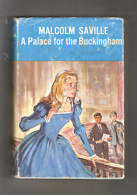 A PALACE FOR THE BUCKINGHAMS  Malcolm Saville  H/bk D/w  1st ed