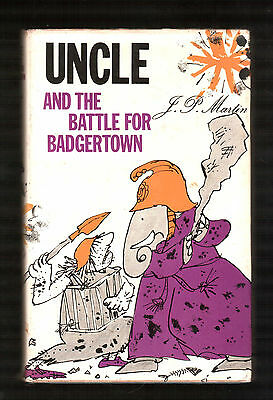 UNCLE AND THE BATTLE FOR BADGERTOWN  J. P. Martin  1st ed  H/bk D/w