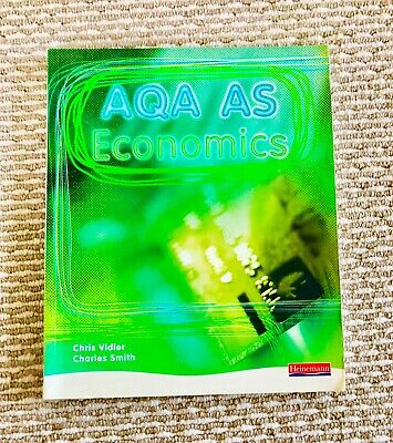 AQA AS Economics Student Book by Chris Vidler, Charles Smith 2nd Edition 2008