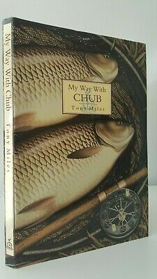 My Way with Chub Tony Miles river coarse fishing specimen angling book limited