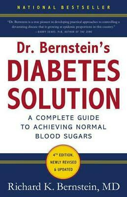 Dr. Bernstein's Diabetes Solution: The Complete Guide to Achieving ...*PDF*
