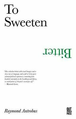 To Sweeten Bitter - Poetry Paperback Book