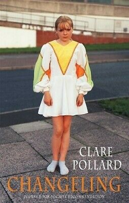 Changeling - New Book Clare Pollard