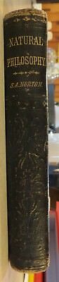Elements Of Natural Philosophy By Sidney A. Norton 1870 Eclectic Ed Series Illus
