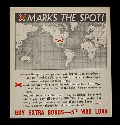 "WWII Document ""X MARKS THE SPOT!"" Buy Extra Bonds - 5th War Loan"