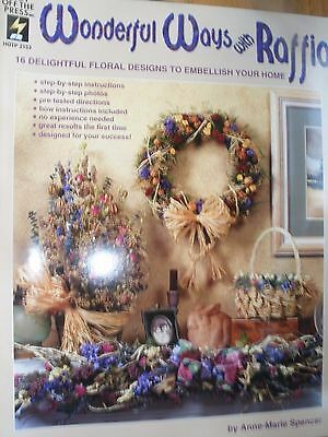 Wonderful Ways With Raffia Floral Designs Pattern Book